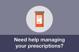 Need help managing your prescriptions?